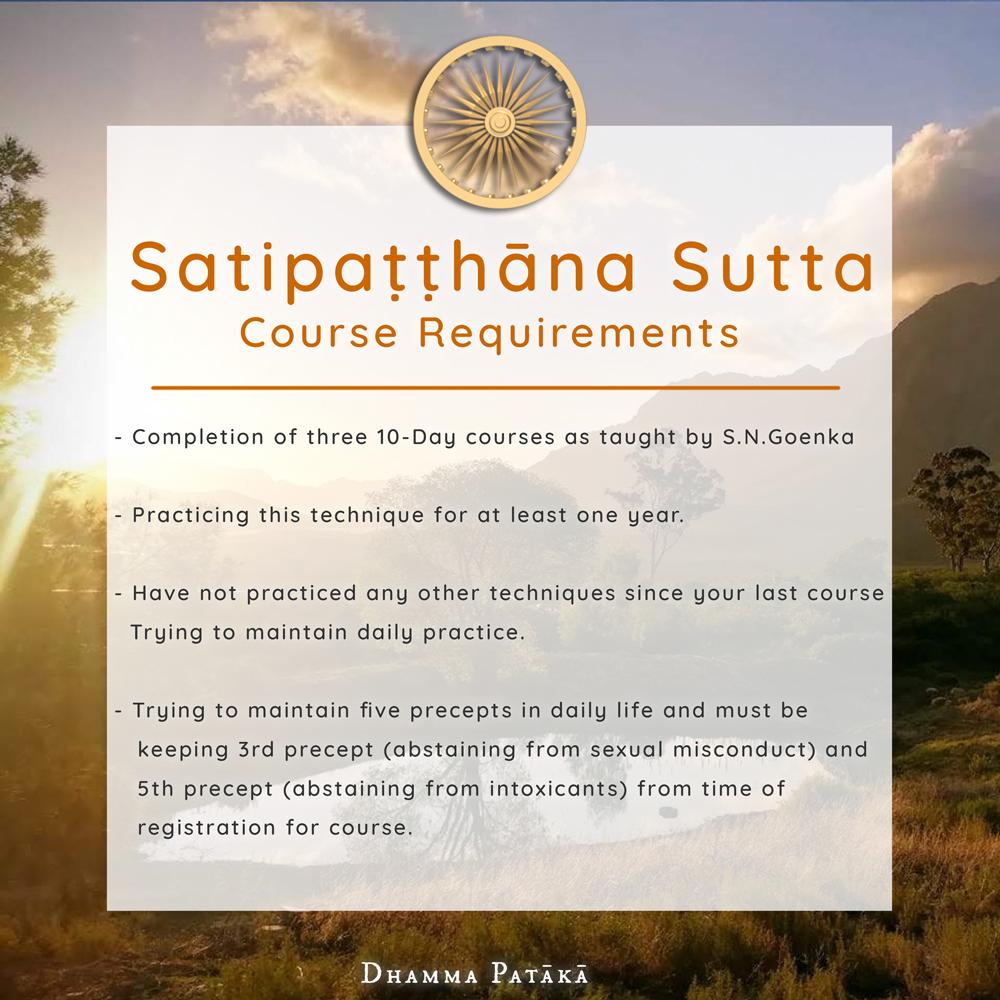 Satipatthana Sutta Course Requirements